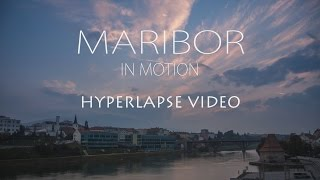 Discovering Maribor | Hyperlapse video