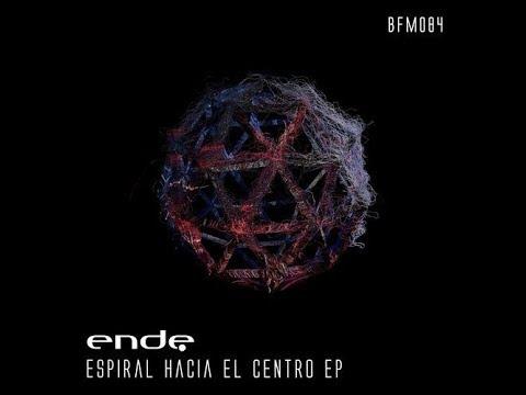 Download Ende - Espiral Hacia El Centro (Original Mix)