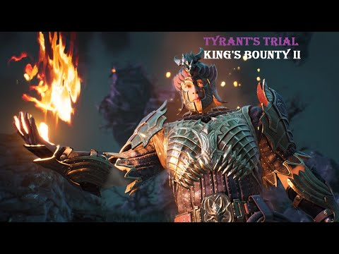 How I beat tyrant's trial - King's bounty 2 |