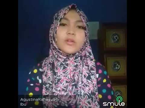 Agustina Rahayu - Ibu by New Sakha (Cover On SMULE)