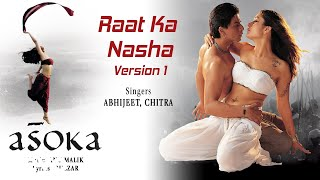 Gambar cover Raat Ka Nasha – Version 1 - Official Audio Song | Asoka | Anu Malik |Gulzar