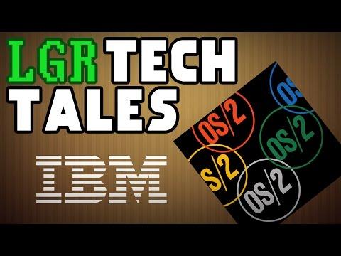 LGR Tech Tales - IBM OS/2's Fight Against Windows