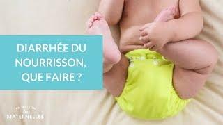 Diarrhée du nourrisson : que faire ? - La Maison des maternelles #LMDM