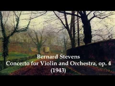 Bernard Stevens: Concerto for Violin and Orchestra, op.4 1943