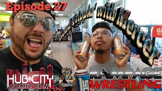 """Hub City Comicon & Rampage wrestling """"Road Trippin' with Mercer"""" Episode 27"""