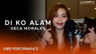 Geca Morales - Di Ko Alam (Live Performance)