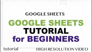 Google Sheets - Tutorial for Beginners - Part 1