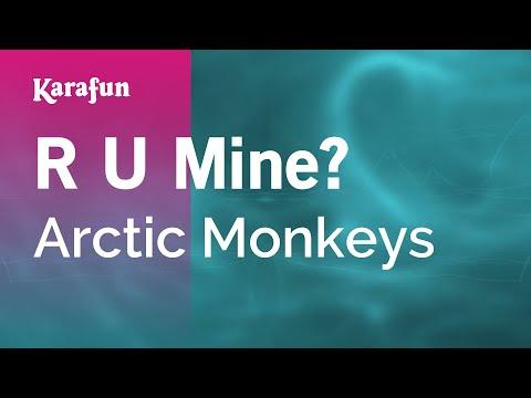 Karaoke R U Mine? - Arctic Monkeys *