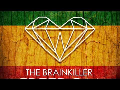 The Brainkiller - Freedom (Original Mix) Temazo break beat!