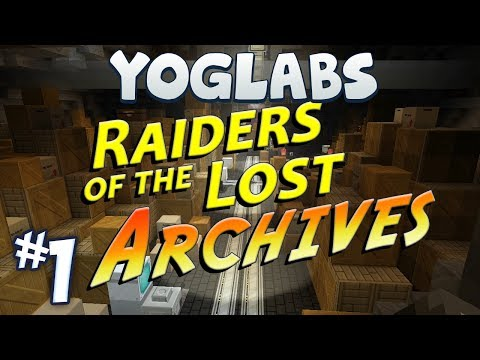 Minecraft - Raiders of the Lost Archives #1 - YogLabs