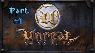 Unreal Gold PC Game Complete Walkthrough Longplay HD Part #1