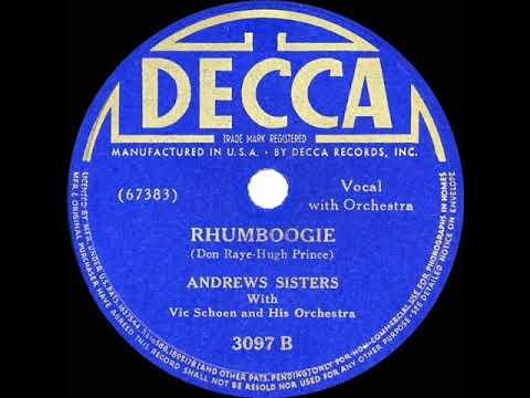 1940 HITS ARCHIVE: Rhumboogie - Andrews Sisters