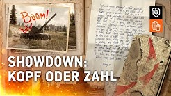 Showdown | 4. Kopf oder Zahl [World of Tanks Deutsch]