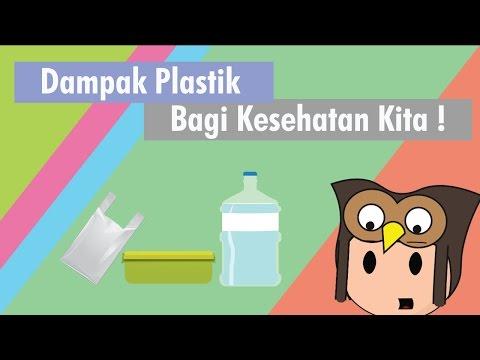 Dampak Plastik Bagi Kesehatan Kita!