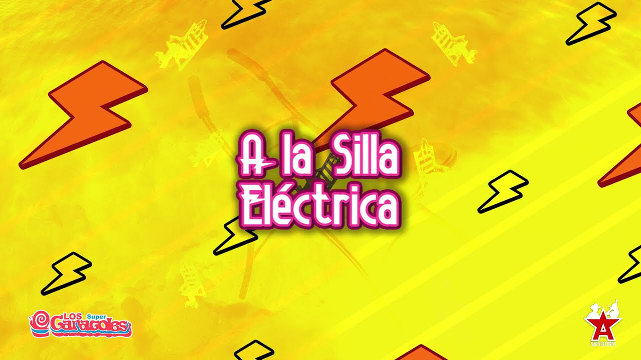Los Súper Caracoles - A La Silla Eléctrica (Video Lyric)