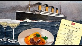 The Titanic&#39s Final Meal