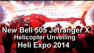 Unveiling the new Bell 505 Jetranger X helicopter at Heli Expo 2014 (Anaheim, CA)
