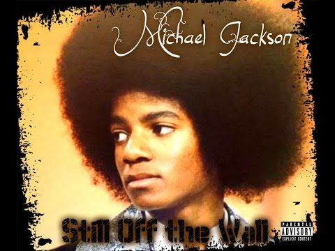 Michael Jackson - Still Off the Wall [Full Album]