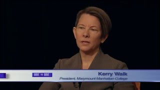 Baixar Dr. Kerry Walk - President, Marymount Manhattan College   One to One
