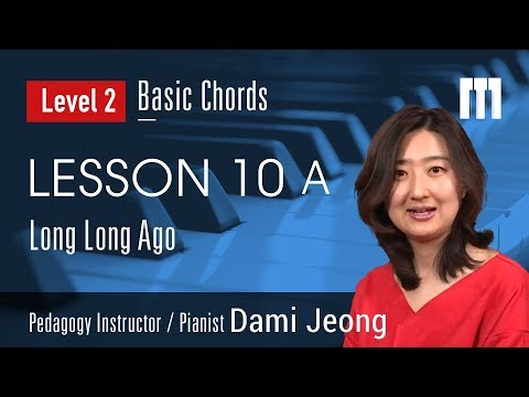 [Piano Tutorial] Basic Chords Lesson 10A: Long Long Ago