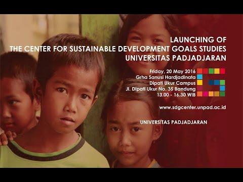 The Launching of UNPAD's SDGs Center