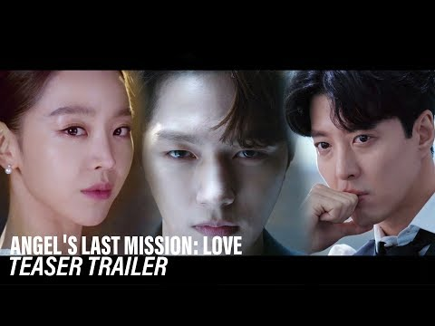 """""""What? Who's going to protect me?"""" [Angel's Last Mission: LoveㅣTeaser Trailer]"""