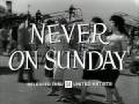 Never on Sunday trailer