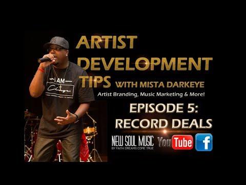 ARTIST DEVELOPMENT TIPS - EPISODE 5: RECORDS DEALS