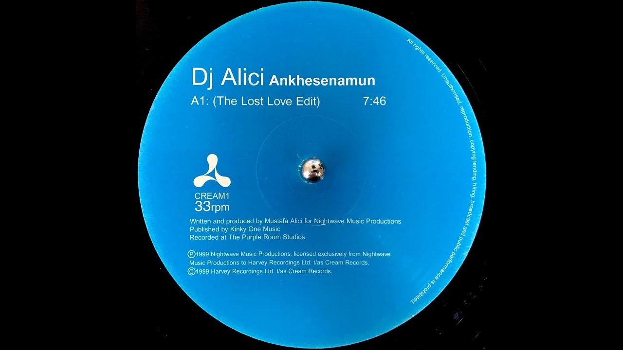 DJ Alici - Ankhesenamun (The Lost Love Edit) (1999)