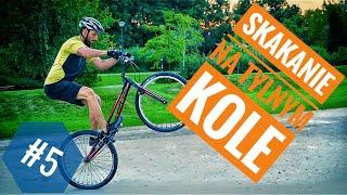 Skakanie na tylnym kole - Jak skakać na rowerze - poradnik #5 - triki rowerowe