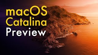 macOS Catalina: New Feature Deep Dive