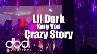 King Von - Crazy Story (Lil Durk LIVE)