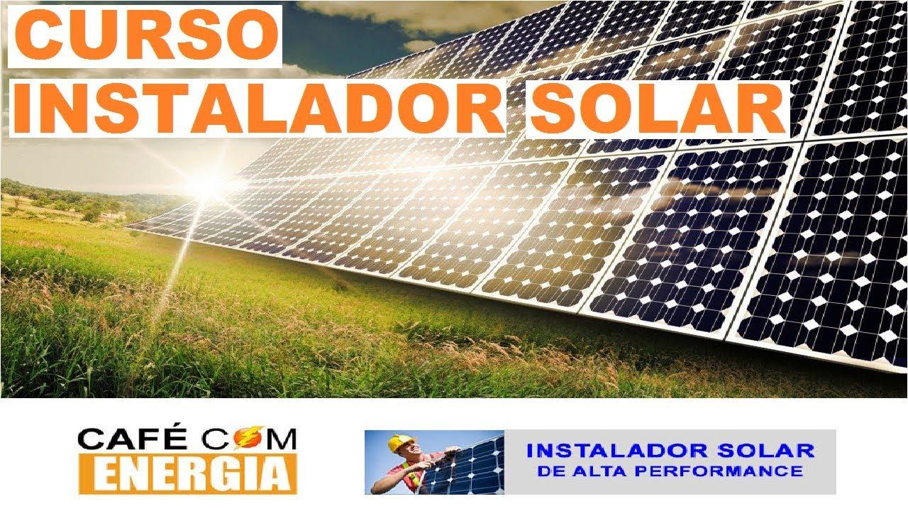 Curso De Instalação De Placa De Energia Solar PARA Instalador De Placas Solares