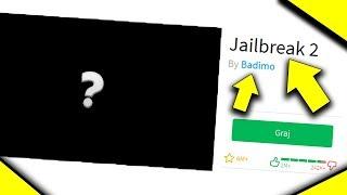 Nowy JailBreak?? GTA?? Roblox