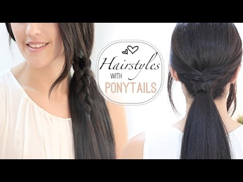 Easy everyday hairstyles with ponytails - YouTube