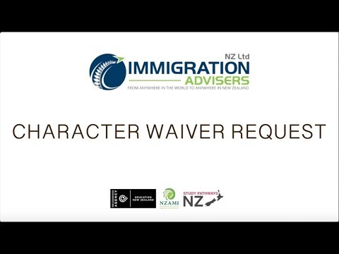 Character Waiver Request | Immigration Advisers New Zealand