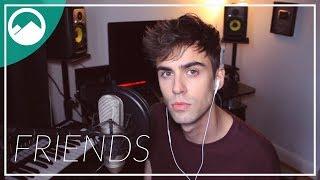 Justin Bieber x BloodPop® - FRIENDS [Cover]