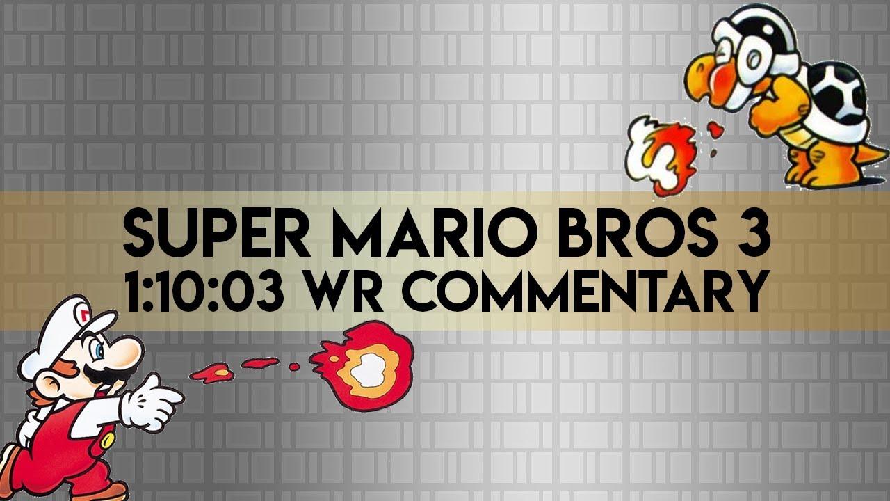 Super Mario Bros 3 100 World Record Commentary Youtube