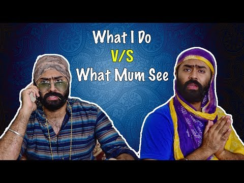 What I DO vs What MUM SEE   Mother's Day   Harshdeep Ahuja