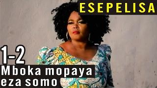 Mboka mopaya eza somo 1-2 - NOUVEAUTÉ 2016 - Theatre Congolais - Viya - Nouvelle Vague -  Esepelisa