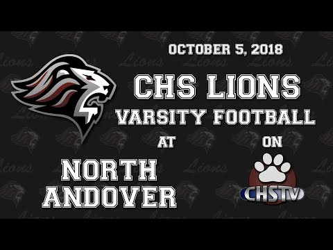 CHS Lions Football vs North Andover Oct 5, 2018