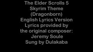 SKYRIM THEME (DRAGONBORN) ENGLISH LYRIC VERSION