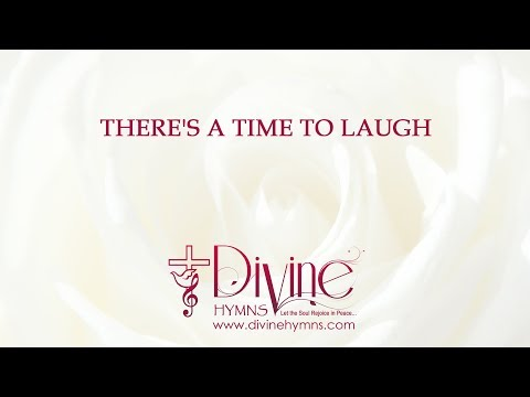 There's A Time To Laugh, And A Time To Cry Song Lyrics Video