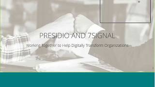 Webinar: Wi-Fi Performance Management | Presidio + 7SIGNAL