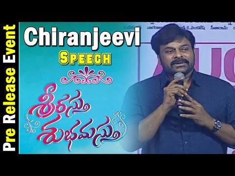 Megastar Chiranjeevi Speech @ Srirastu Subhamastu Pre Release Function || Allu Sirish, Lavanya