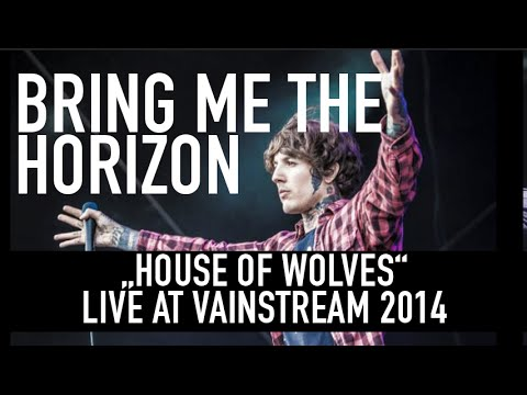 Bring Me the Horizon | House of Wolves | Official Livevideo | Vainstream 2014
