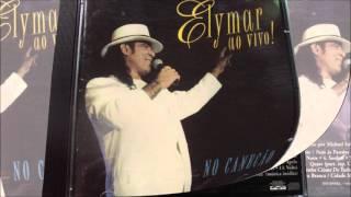 Elymar Santos - Ao Vivo Canecão Primeira Parte (1997) {Raríssimo}