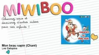 Le karaoké du Père Noël - Mon beau sapin - Chant - Miwiboo