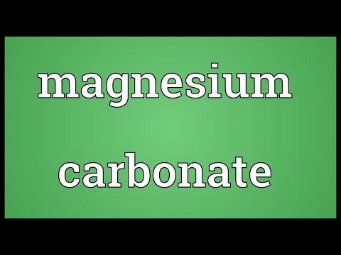 Magnesium Carbonate Meaning