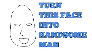 AMAZING, how to turn this face  into HANDSOME MAN , how to draw man face